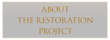 About the Restoration Project